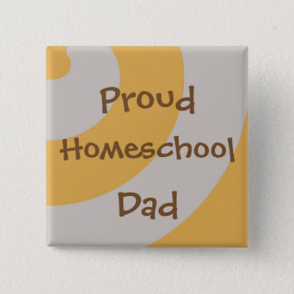 Brown and Gray Proud Homeschool Dad 15 Cm Square Badge