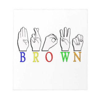 BROWN ASL FINGERSPELLED NAME SIGN NOTEPAD