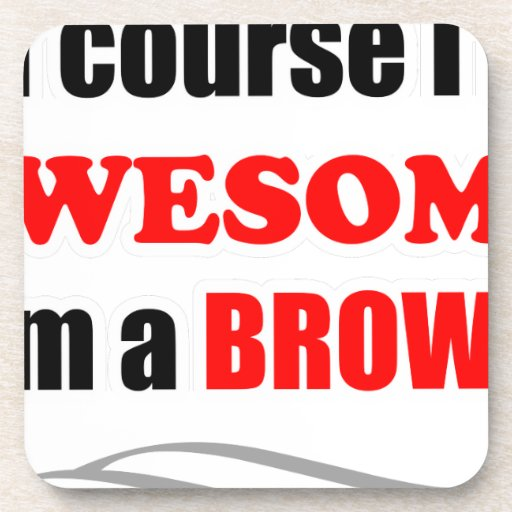 Brown Awesome Family Coaster