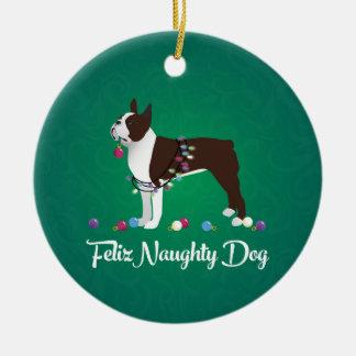Brown Boston Terrier Feliz Naughty Dog Design Ceramic Ornament