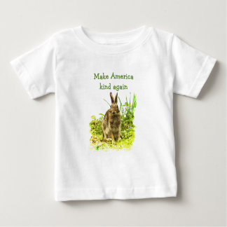 Brown Bunny Rabbit Make American Kind Again Baby T-Shirt