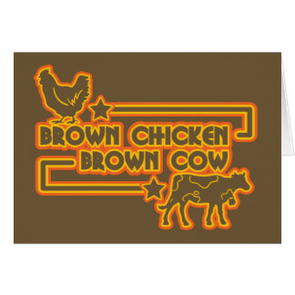 Brown Chicken Brown Cow Greeting Card
