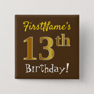 Brown, Faux Gold 13th Birthday, With Custom Name 15 Cm Square Badge