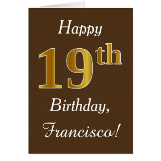 Brown, Faux Gold 19th Birthday + Custom Name Card