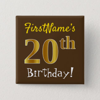 Brown, Faux Gold 20th Birthday, With Custom Name 15 Cm Square Badge