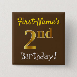 Brown, Faux Gold 2nd Birthday, With Custom Name 15 Cm Square Badge