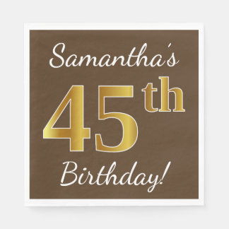 Brown, Faux Gold 45th Birthday + Custom Name Disposable Serviette