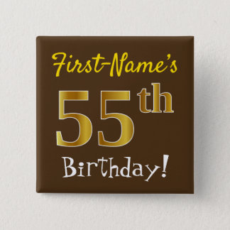 Brown, Faux Gold 55th Birthday, With Custom Name 15 Cm Square Badge