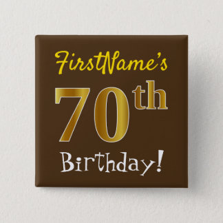 Brown, Faux Gold 70th Birthday, With Custom Name 15 Cm Square Badge