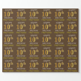 "Brown, Faux Gold ""HAPPY 10th BIRTHDAY"" Wrapping Paper"
