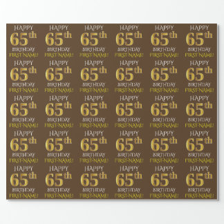 """Brown, Faux Gold """"HAPPY 65th BIRTHDAY"""" Wrapping Paper"""