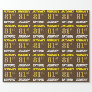 "Brown, Faux/Imitation Gold, ""81st BIRTHDAY"" Wrapping Paper"