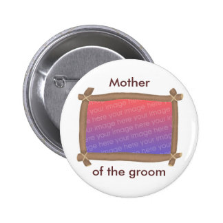 Brown Frame, Mother of the groom, button
