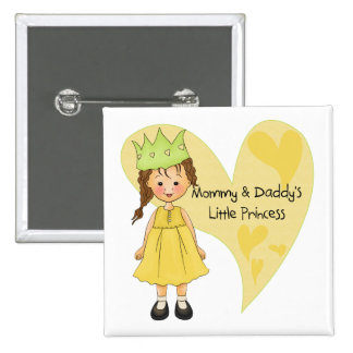 Brown Hair Mommy and Daddy s Princess Pinback Buttons
