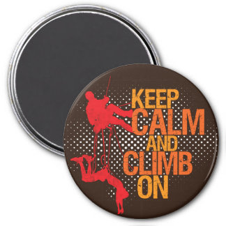 Brown Keep Calm and Climb On Rock Climbing Magnet