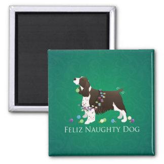 Brown Springer Spaniel Dog Feliz Naughty Dog Magnet