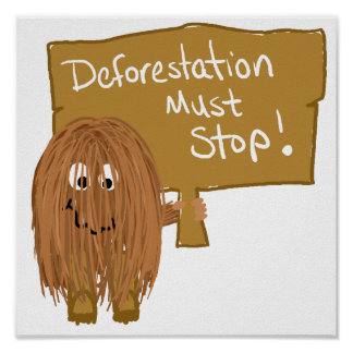 Brown stop deforestation poster