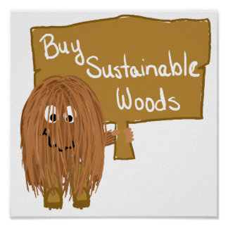 Brown sustainable woods poster