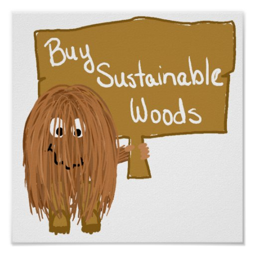 Brown sustainable woods posters