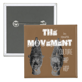 (Brown) The Movement Culture Hip Hop button
