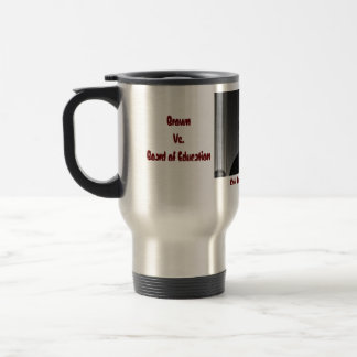 BROWN VS BOARD OF EDUCATION '1954 TRAVEL MUG