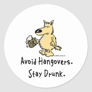Bruce the Dog - Avoid Hangovers Classic Round Sticker