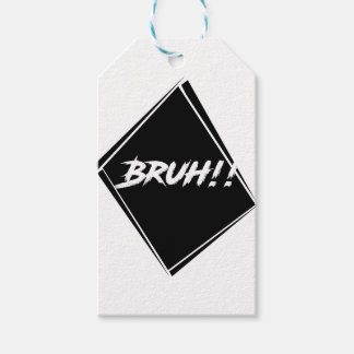 """""""Bruh"""" Word Design Gift Tags"""
