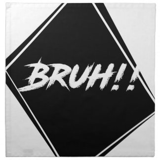 """Bruh"" Word Design Napkin"