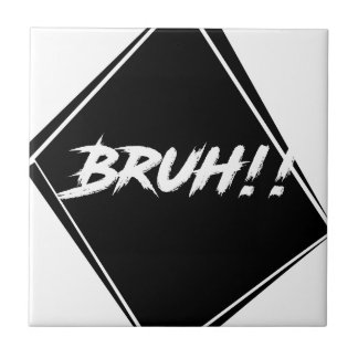 """Bruh"" Word Design Tile"