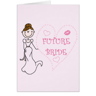 Brunette Future Bride Tshirts and Gifts Card