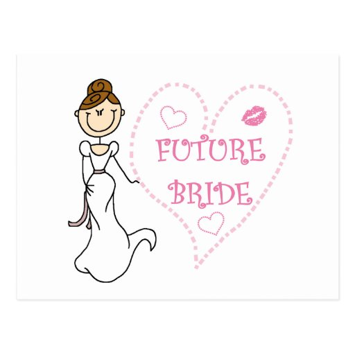 Brunette Future Bride Tshirts and Gifts Post Cards