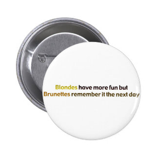 Brunettes&BlondesBumperStik 6 Cm Round Badge