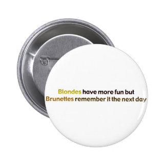 Brunettes&BlondesBumperStik 6 Cm Round Badge
