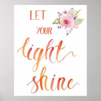 Brush Lettering Art - Let Your Shine Bright Poster