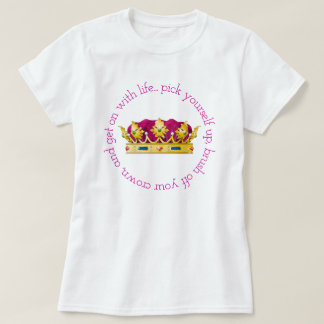 Brush off your Crown T-Shirt