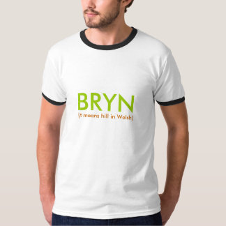 BRYN, (it means hill in Welsh) T-Shirt