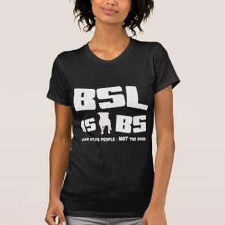 BSL is BS - T-shirt dark