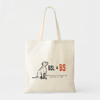 BSL is BS Tote Budget Tote Bag