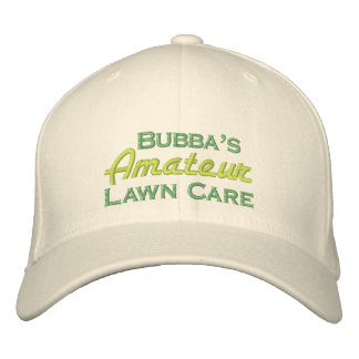 Bubba's Amateur Lawn Care Embroidered Hats