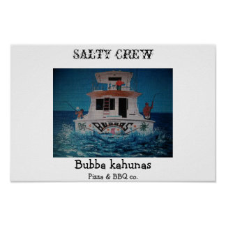 Bubbas salty crew poster