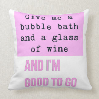 Bubble Bath and Glass of Wine Pillow