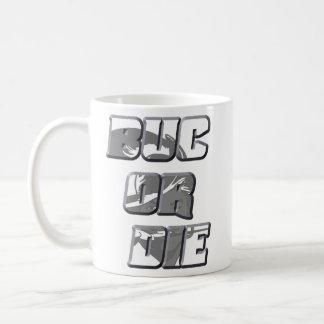 Buc Or Die Mug