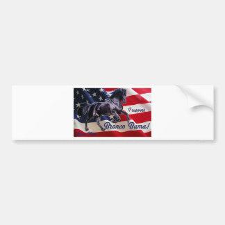 Buck Mitt— I Support Bronco Bama! Bumper Sticker
