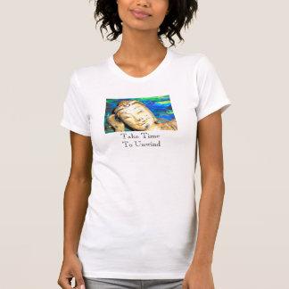 Budda head shot, Take Time To Unwind T-Shirt