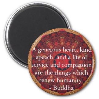 Buddha compassion QUOTE QUOTATION Fridge Magnet