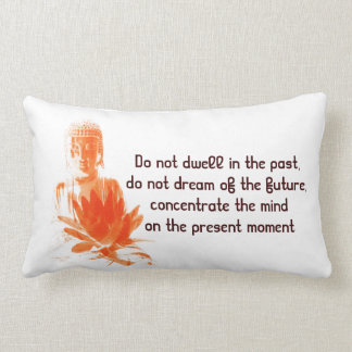 Buddha Gautama saffron  quote pillow
