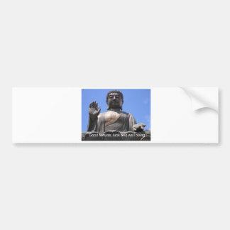 Buddha - Good fortune, luck and wellbeing Bumper Sticker