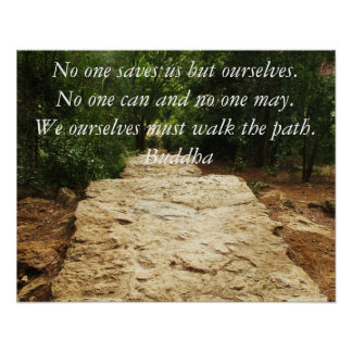 Buddha Inspirational Path Quote Poster
