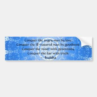 Buddha Inspirational Words of Wisdom  QUOTE Bumper Sticker