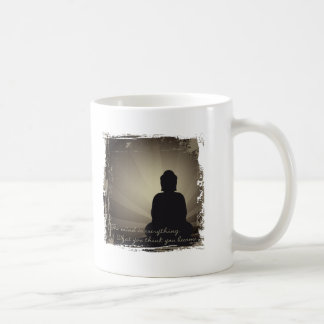 Buddha Mind Is Everything Coffee Mug